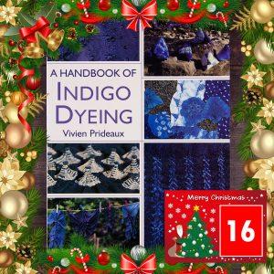DT Craft & Design - 20 Days of Christmas Countdown - Day 16 - Handbook of indigo dyeing by Vivien Prideaux