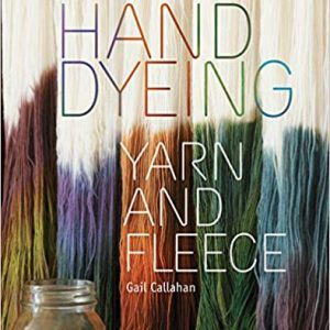 DT Craft and Design book hand dyeing yarn and fleece by gail callahan