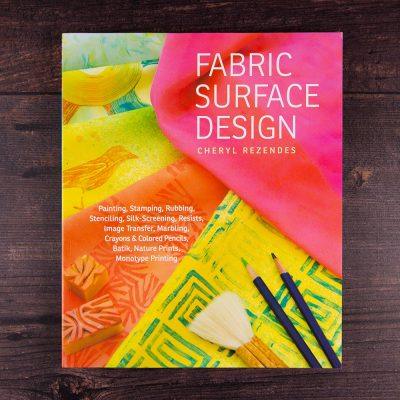 Fabric surface design by Cheryl Rezendes