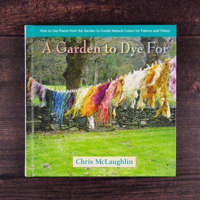A garden to dye for by Chris McLoughlin