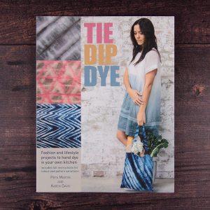 Tie, Dip, Dye by Pepa Martin