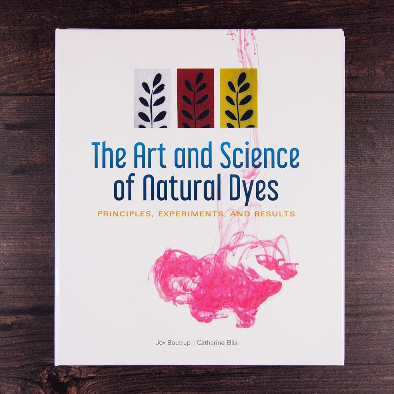 Natural dyeing book the art and science of natural dyes by catharine ellis and joy boutrop